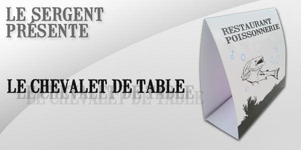 Le chevalet de table