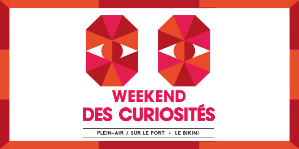 Le weekend des curiosités c'est bientôt !