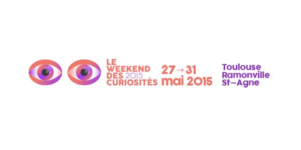 Le Weekend des curiosités du 27 au 31 mai !